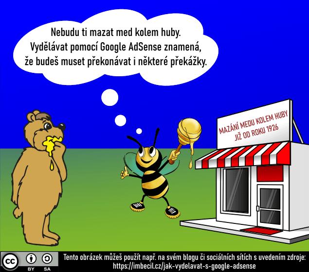 Mazání medu kolem huby